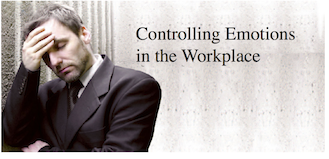 Controlling Emotions in the Workplace